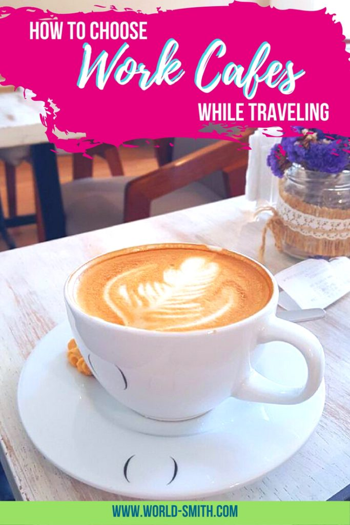 How to Choose Work Cafes while Traveling