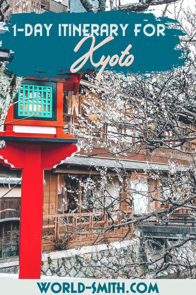 Pin this! Kyoto 1-Day Itinerary