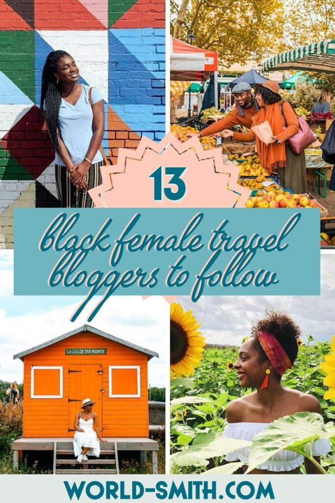 Pin this! 13 Black Female Travel Bloggers to Follow