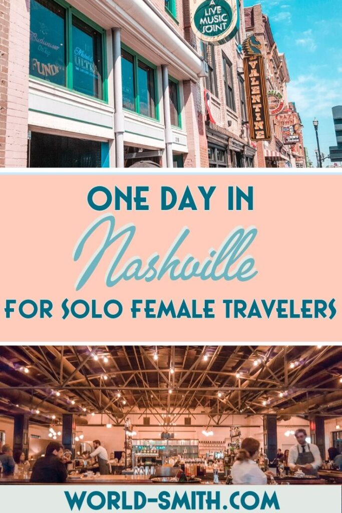 Pin this! One Day in Nashville for Solo Female Travelers