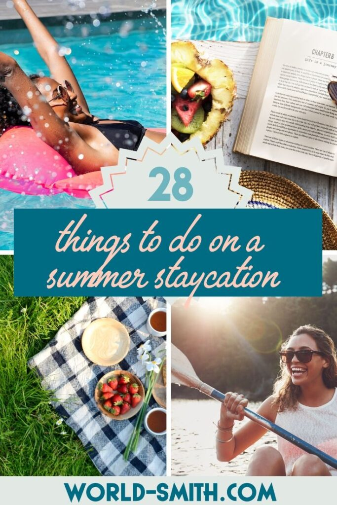 Pin this! 28 Things to Do on a Summer Staycation
