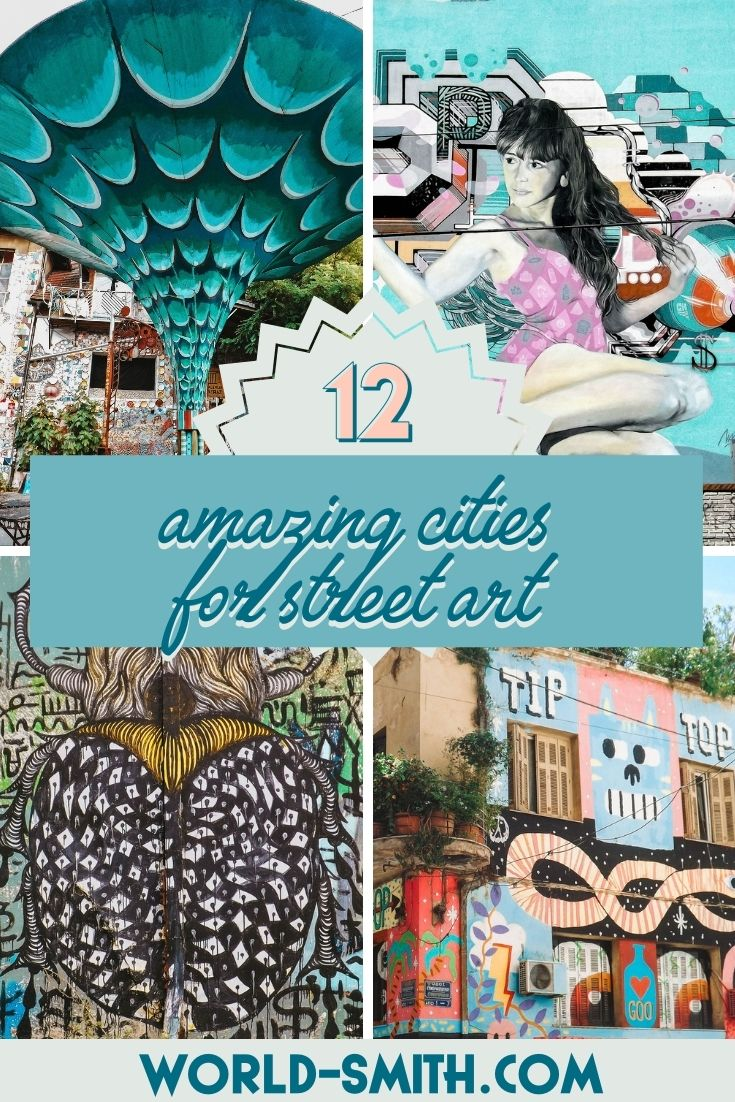 Pin this! 12 Amazing Cities for Street Art
