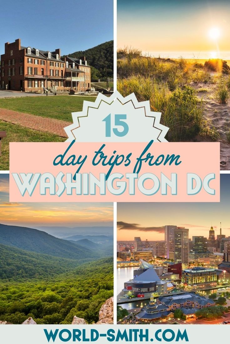 Pin this! 15 Day Trips from Washington DC