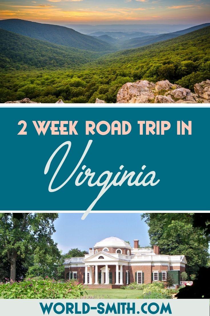Pin this! 2 Week Road Trip in Virginia