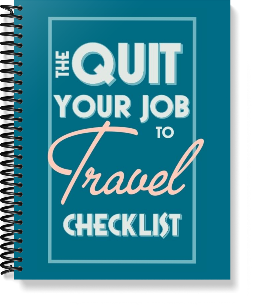 The Quit Your Job to Travel Checklist