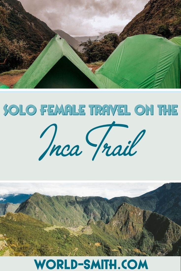 Pin this! Solo Female Travel on the Inca Trail