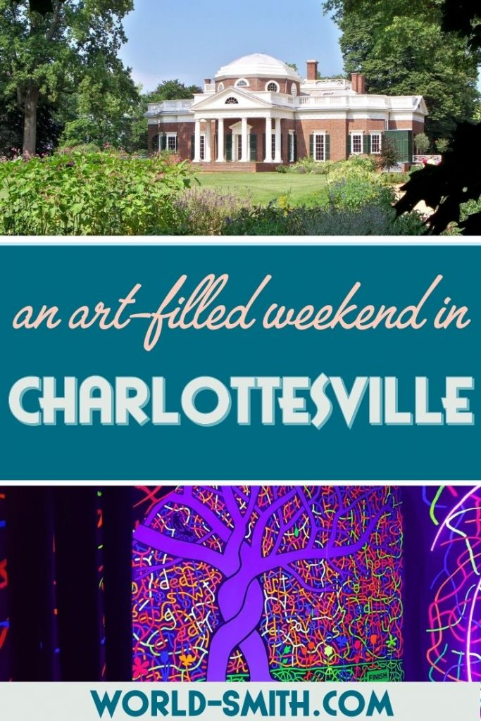 Pin this! An art-filled weekend in Charlottesville