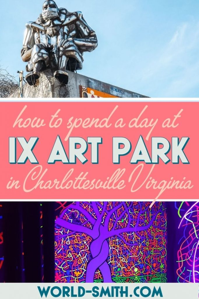 Pin this! How to spend a day at the IX Art Park in Charlottesville Virginia